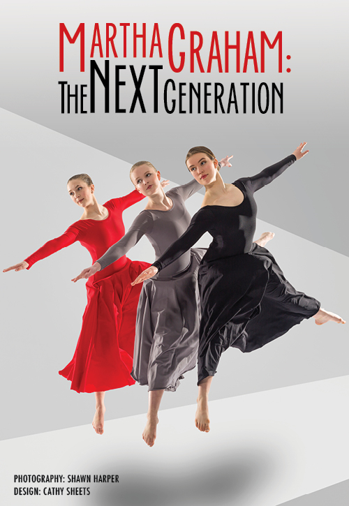 Martha Graham: The Next Generation